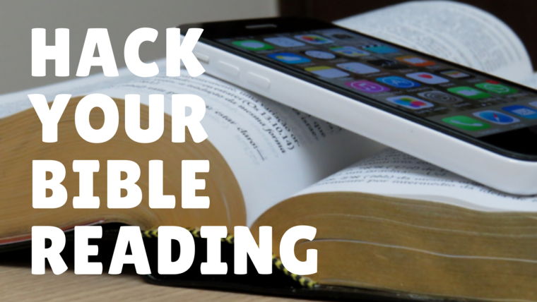 A Hack That Makes Bible Reading an Epic Experience