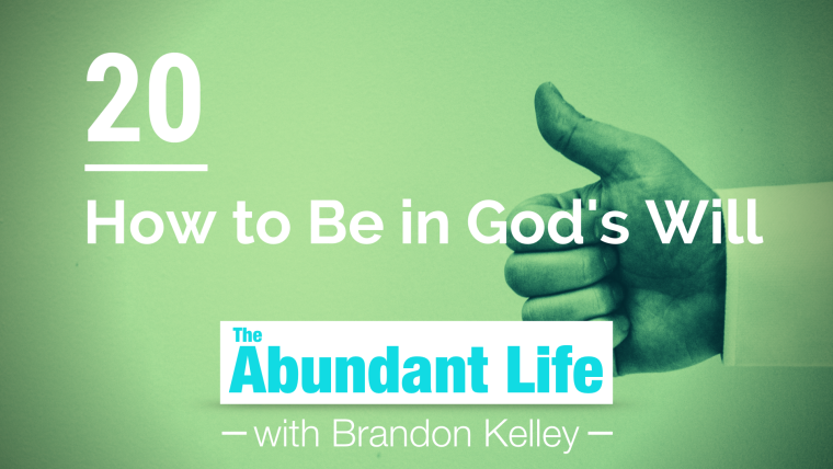 20: How to Be in God's Will (John 7:14-31)