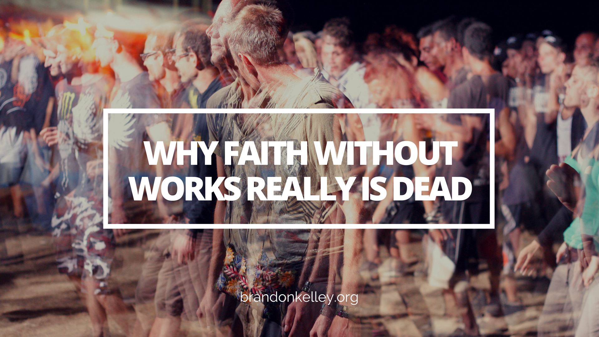 faith without works is dead