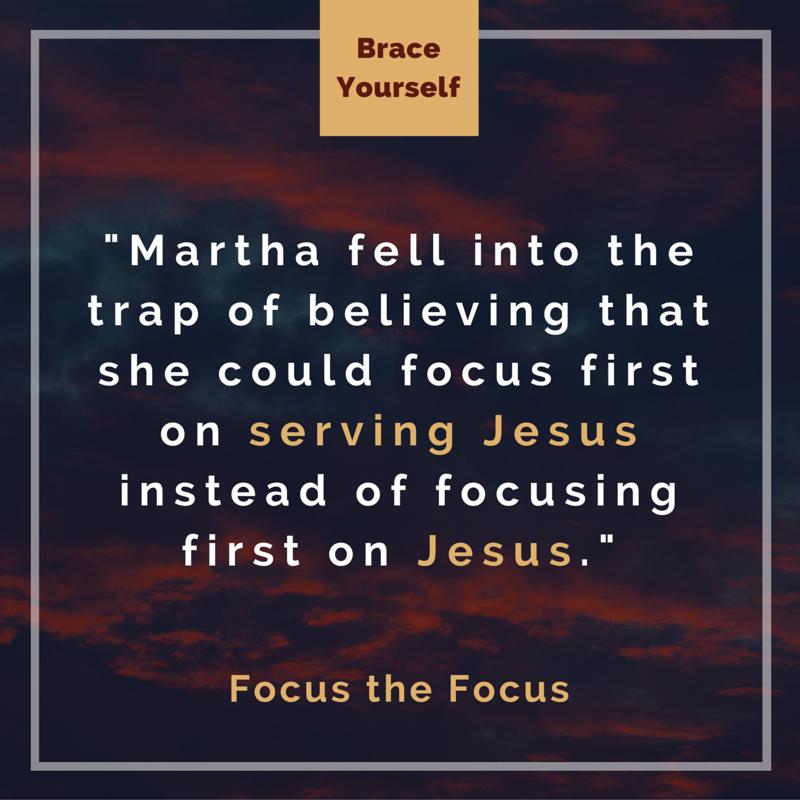 """Focus the Focus"" Brace Yourself - Week 1 (5.8.16)"