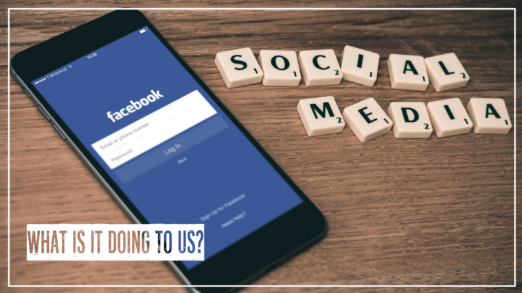 What is Social Media Doing to Us-